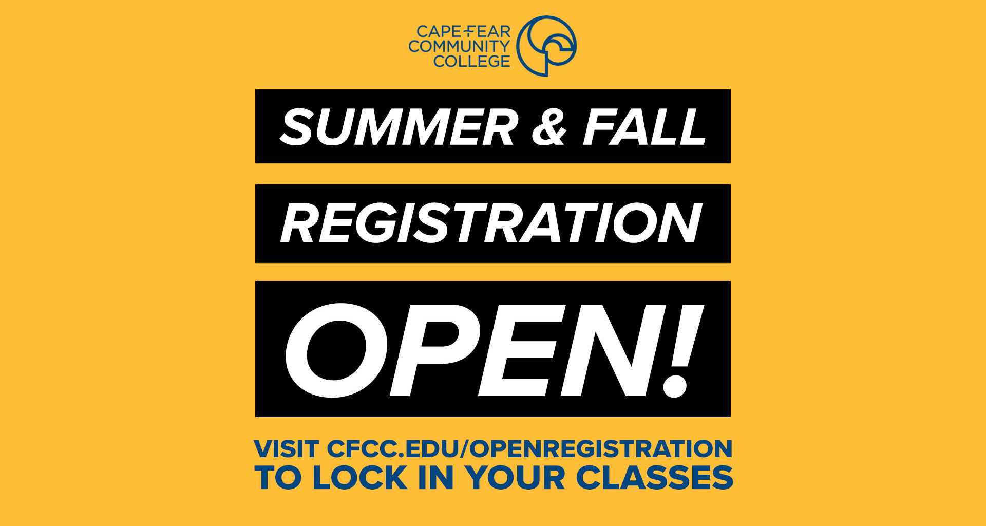 Summer and Fall Registration is Open