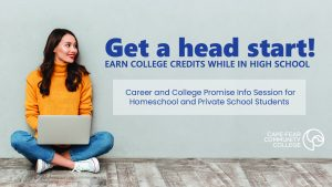 Get a head start - earn college credits while in high school!